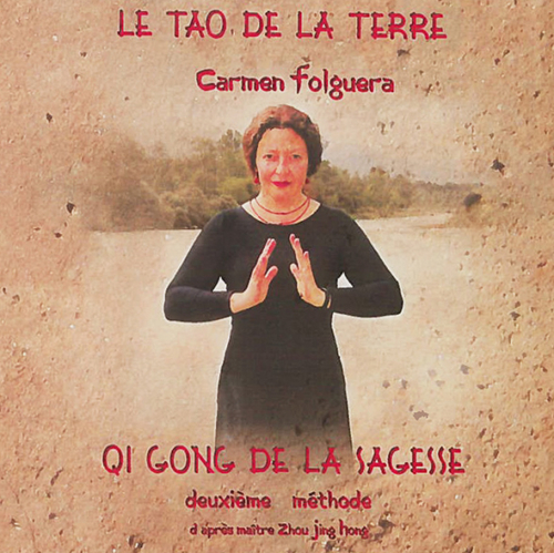Carmen Folguera - Qi Gong de la Sagesse - Deuxième Méthode