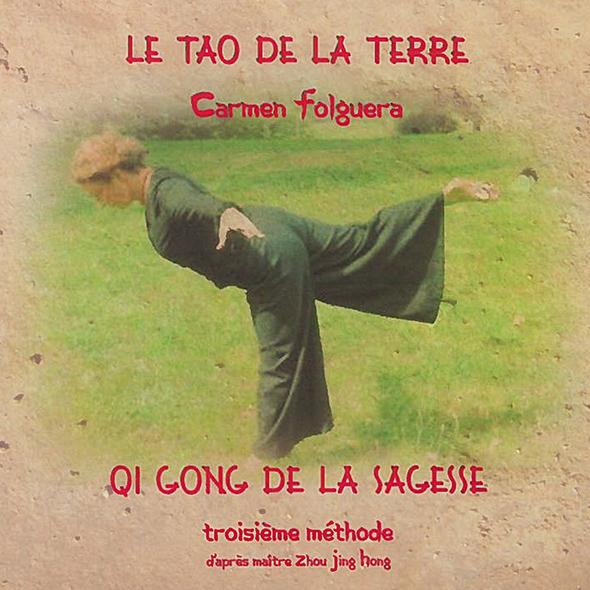 Carmen Folguera - Qi Gong de la Sagesse - Troisième Méthode