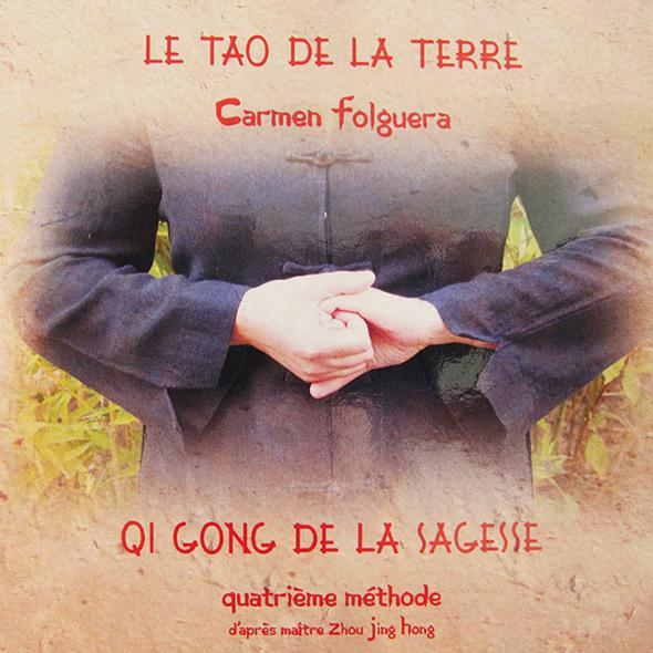 Carmen Folguera - Qi Gong de la Sagesse - Quatrième Méthode