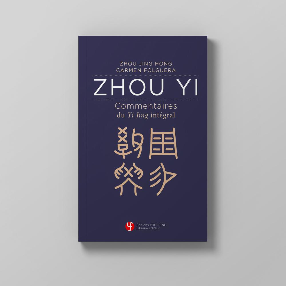 Livre Carmen Folguera - Zhou Yi - Commentaires du Yi Jing Intégral