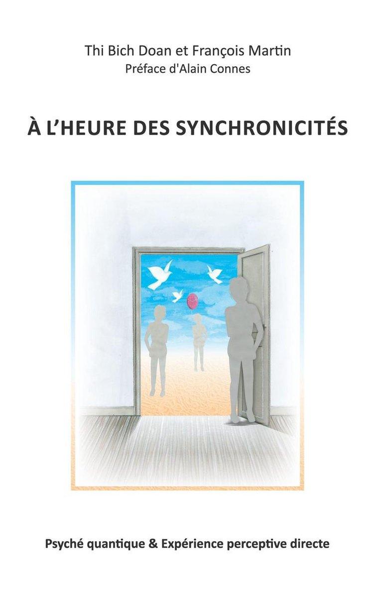 A l'heure des synchronicités. Psyché quantique & Expérience perceptive directe